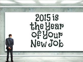 Three Things To Do Before You Look for a New Job in 2015