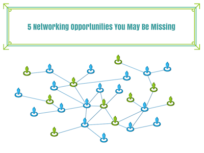 Networking Opportunities You're Missing