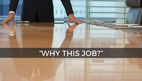 Job Interview Question - Why This Job