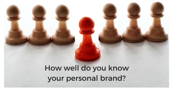 How well do you know your personal brand?